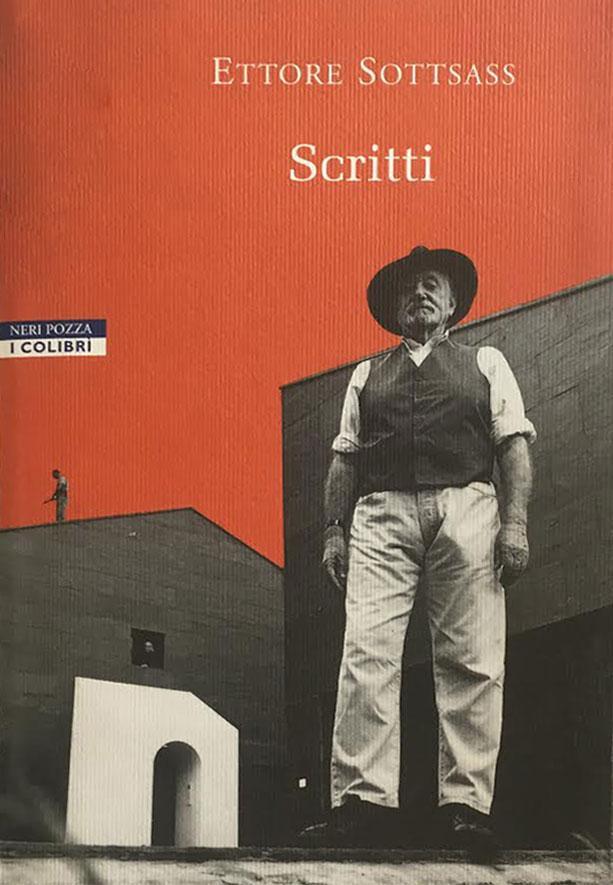 ETTORE SOTTSASS / Scritti / Neri Pozza / 2002