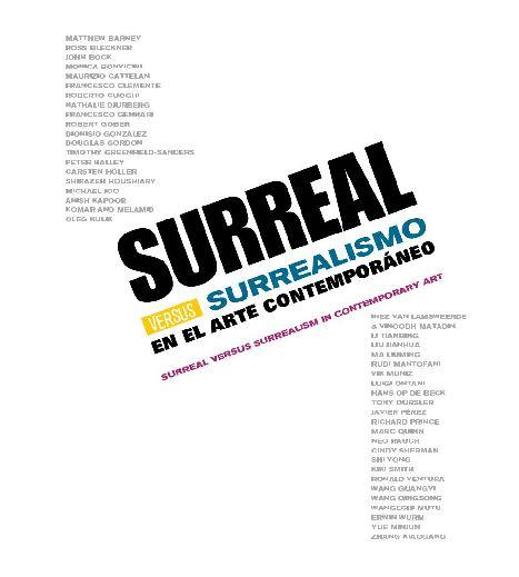 SURREAL VERSUS SURREALISMO  / IVAM  Valencia 2011