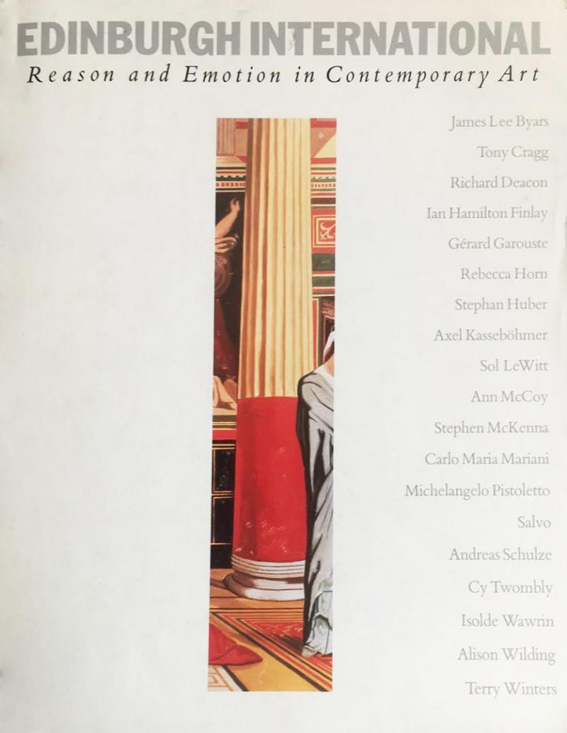 EDINBURGH INTERNATIONAL: REASON AND EMOTION IN CONTEMPORARY ART 1982