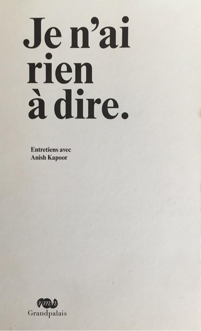 ANISH KAPOOR / Je n'ai rien /2011