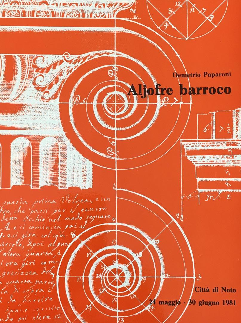 Aljofre Barroco / Salone di Palazzo Ducezio / Noto / 1982