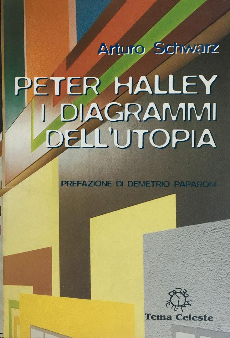 PETER HALLEY. I DIAGRAMMI DELL'UTOPIA
