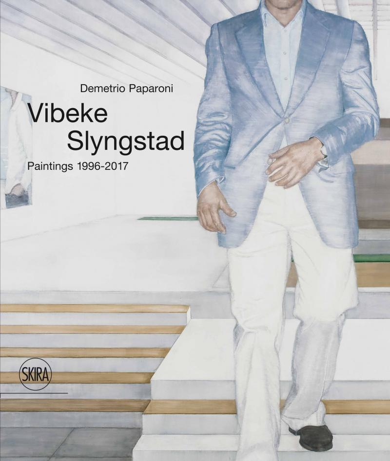 VIBEKE SLYNGSTAD Paintings 1992-2017  Skira   2017