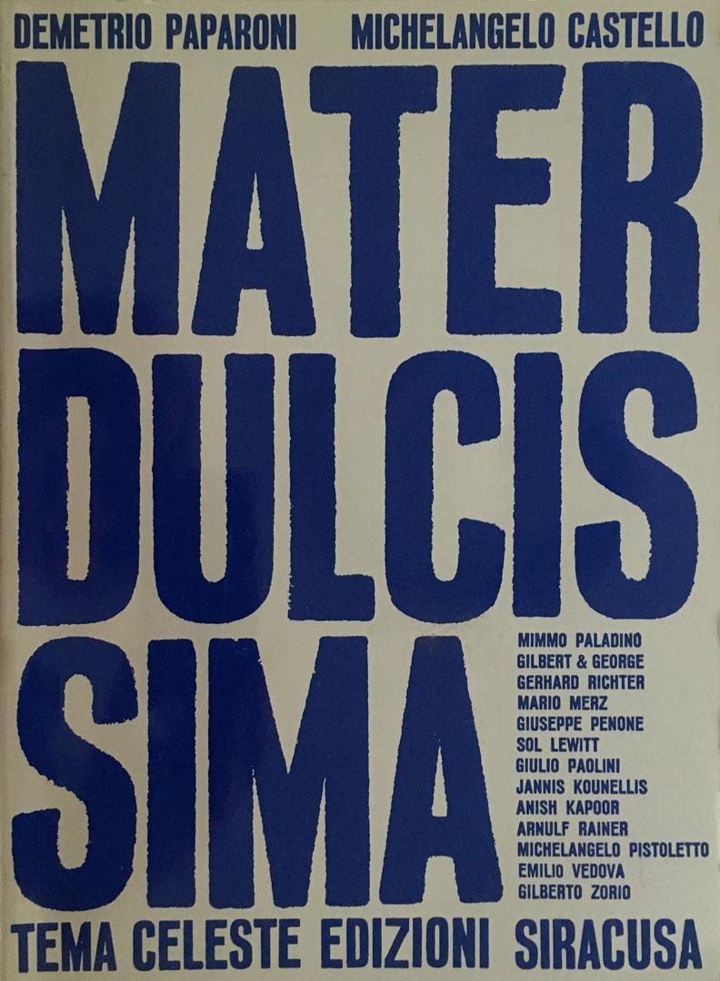 MATER DULCISSINA / Chiesa dei Cavalieri di Malta / Siracusa / 1986