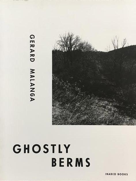 GERARD MALANGA  Ghost Berms  In Arco Books 2012