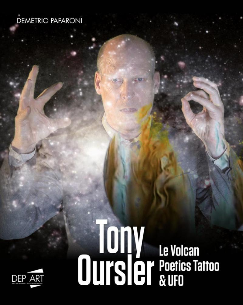 TONY OURSLER / LE VOLCAN, POETICS TATTOO & UFO / Dep Art, Milan 2019