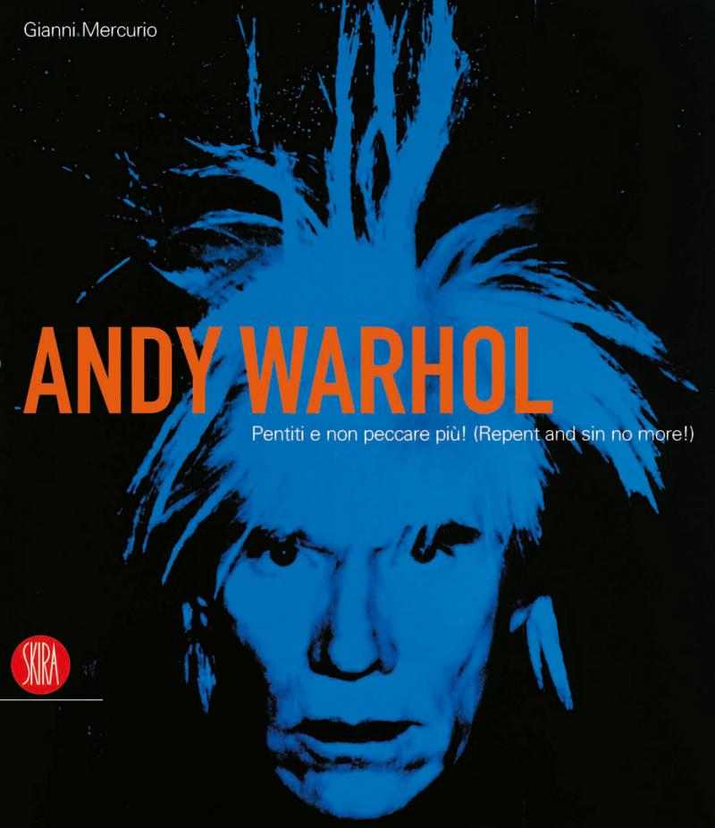 ANDY WARHOL / Repent and sin No More! /  2006-2007
