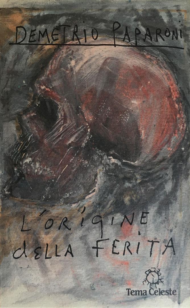 L'ORIGINE DELLA FERITA / Tema Celeste 1990