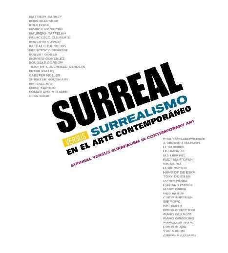SURREAL VERSUS SURREALISMO  / IVAM  Valencia 2011
