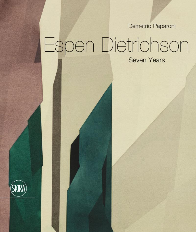 ESPEN DIETRICHSON Seven Years / Skira 2018