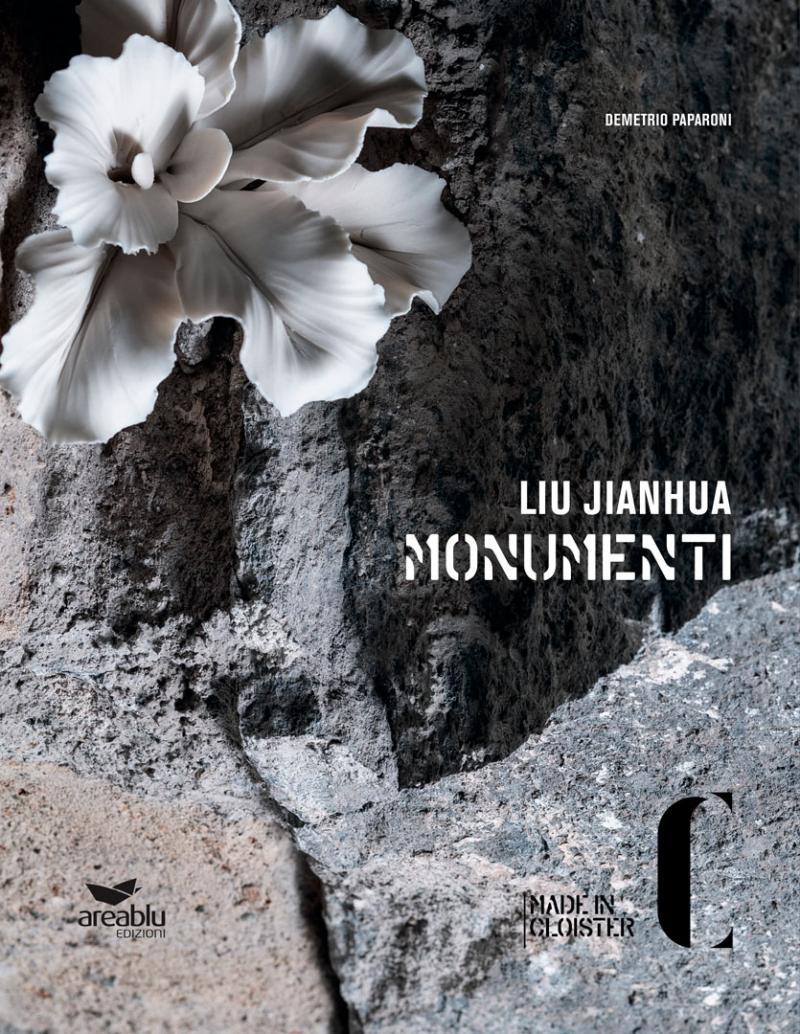 LIU JIANHUA / MONUMENTI / Fondazione Made in Cloister / Napoli 2018