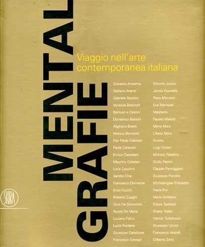 ITALIAN MENTALGRAFIE / Tel Aviv Museum of Art / Skira 2007