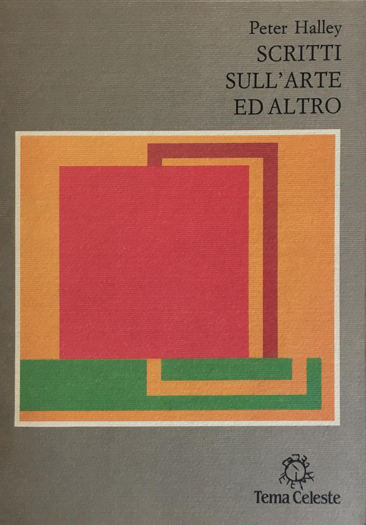 PETER HALLEY / Scritti sull'arte e altro / 1990