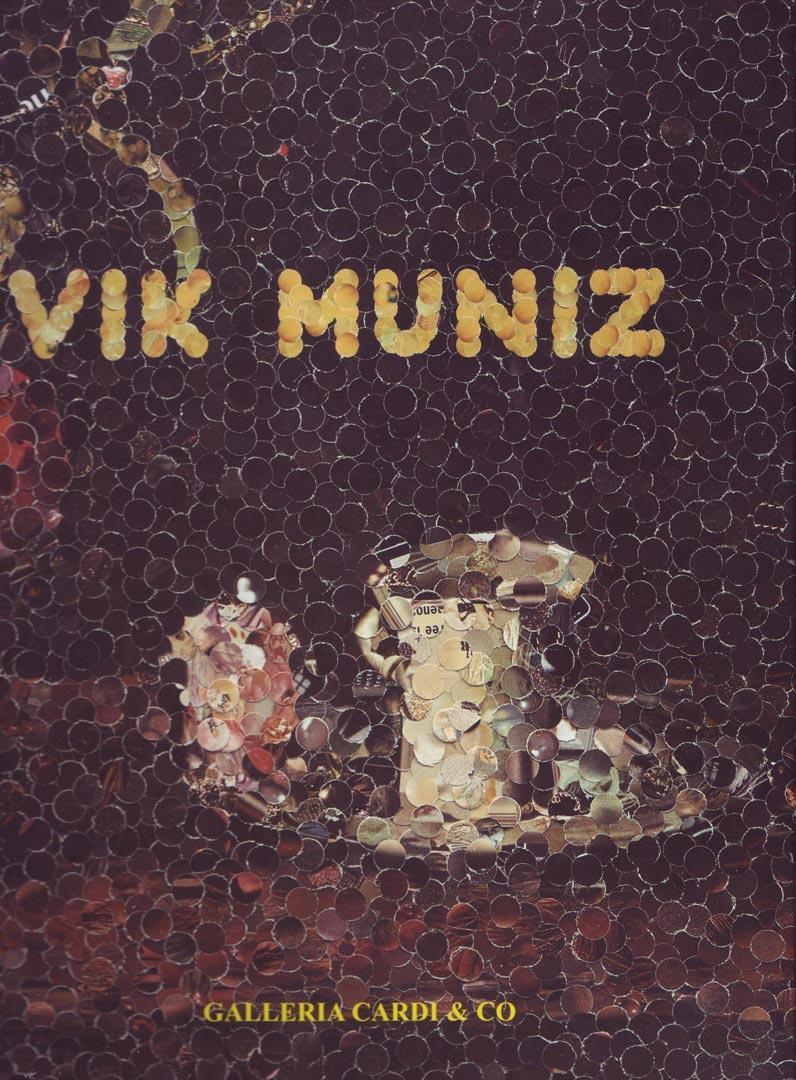 VIC MUNIZ / Galleria Cardi / Mlano  2005