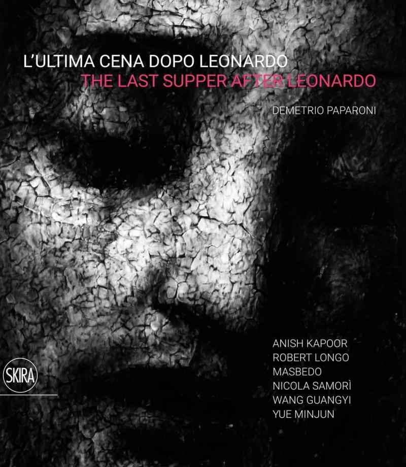 L'ULTIMA CENA DAPO LEONARDO / Skira 2019